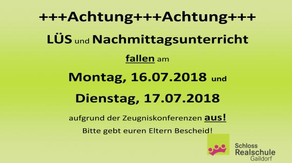 2018-07-16-17 - LÜS - Entfall - Zeugniskonferenzen